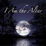 I am the Altar